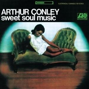 Sweet Soul Music : Arthur Conley